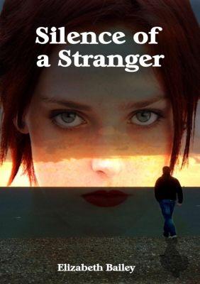 Silence of a Stranger, Elizabeth Bailey