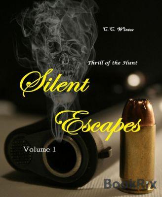 Silent Escapes, C.C. Winter