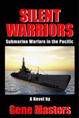 Silent Warriors: Submarine Warfare in the Pacific, Gene Masters