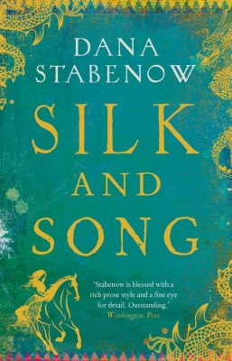 Silk and Song, Dana Stabenow