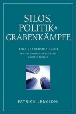 Silos, Politik & Grabenkämpfe, Patrick M. Lencioni