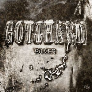 Silver (Deluxe Digipack Edition), Gotthard
