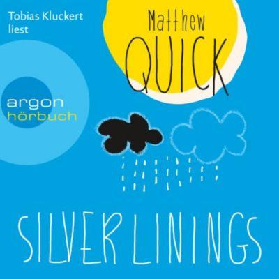 Silver Linings (Ungekürzte Lesung), Matthew Quick