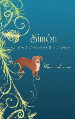 Simón Voy a Contarte Otro Cuento, Mirnia Linares