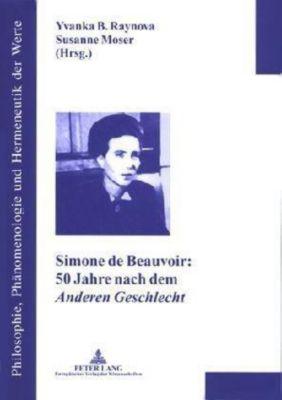 Simone de Beauvoir: 50 Jahre nach dem Anderen Geschlecht