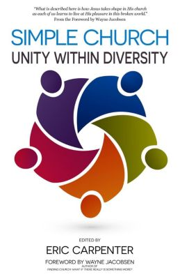 Simple Church: Unity Within Diversity, Eric Carpenter