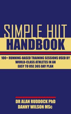 Simple Hiit Handbook, Danny Wilson, Alan Ruddock