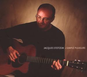 Simple Pleasure, Jacques Stotzem