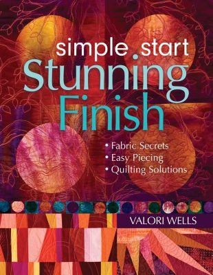 Simple StartâStunning Finish, Valori Wells