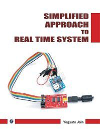 Simplified Approach to Real Time System, Yogyata Jain
