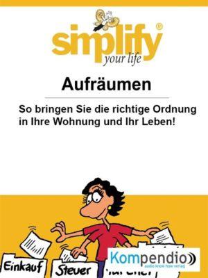Simplify your life, Werner und Marion Küstenmacher