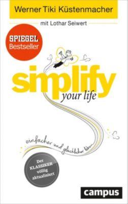 simplify your life, Werner Tiki Küstenmacher, Lothar Seiwert
