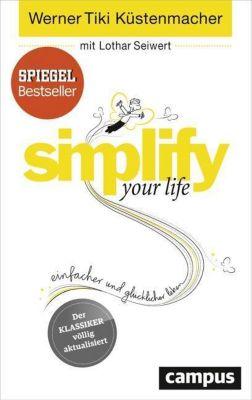 simplify your life, Werner 'Tiki' Küstenmacher, Lothar J. Seiwert