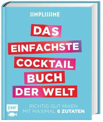 Simplissime - Das einfachste Cocktailbuch der Welt, Jean-François Mallet
