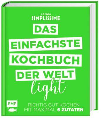 Simplissime - Das einfachste Kochbuch der Welt Light, Jean-François Mallet