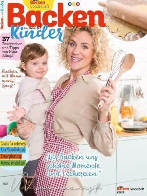 Simply Backen Sonderheft - Backen mit und für Kinder - Nina Kämpf |