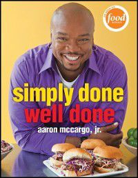 Simply Done, Well Done, Aaron McCargo