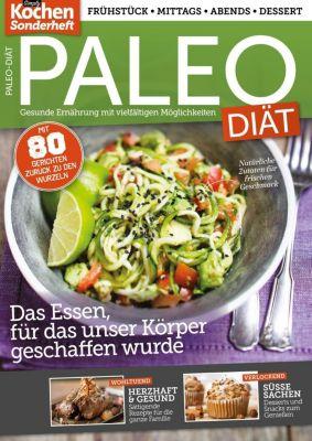 Simply Kochen Sonderheft: Paleo-Diät - Oliver Buss |