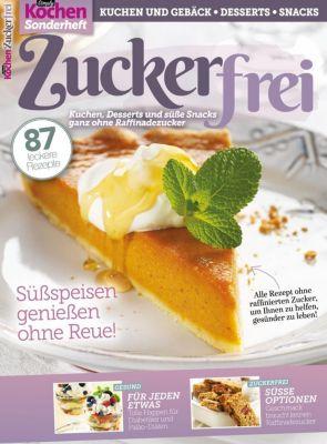 Simply Kochen Sonderheft: Zuckerfrei - Oliver Buss |