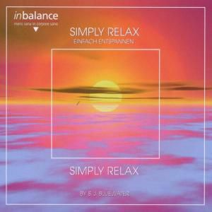Simply Relax, S.j. Bluewater