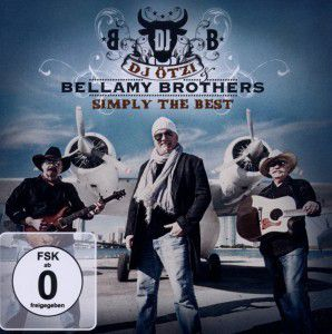 Simply The Best (Deluxe Edition), DJ Ötzi, Bellamy Brothers