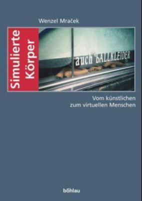 Simulierte Körper, Wenzel Mracek