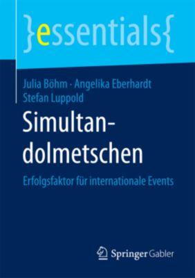 Simultandolmetschen, Julia Böhm, Angelika Eberhardt, Stefan Luppold
