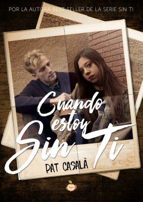 Sin ti: Cuando estoy sin ti, Pat Casalà