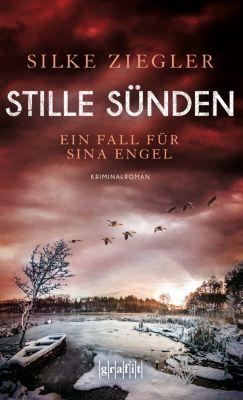 Sina Engel: Stille Sünden, Silke Ziegler