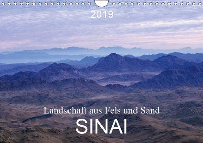 Sinai - Landschaft aus Fels und SandCH-Version (Wandkalender 2019 DIN A4 quer), Roland T. Frank