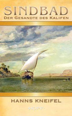 Sindbad – Der Gesandte des Kalifen, Hanns Kneifel