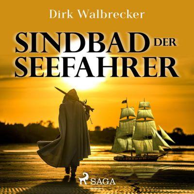 Sindbad der Seefahrer Der Abenteuer Klassiker für die