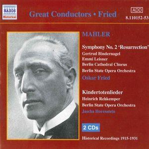 Sinfonie 2/Kindertotenlie, Oskar Fried, Jascha Horenstein