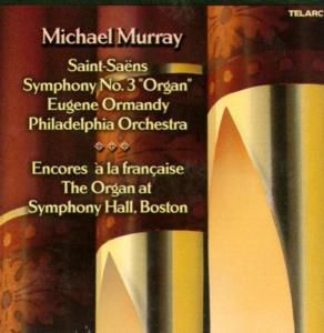 Sinfonie 3 In C-Moll Organ, Michael Murray