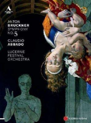 Sinfonie 5 B-Dur, Claudio Abbado, Lucerne Festival Orchestra
