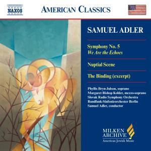 Sinfonie 5/We Are The Echo, Samuel Adler, Srso