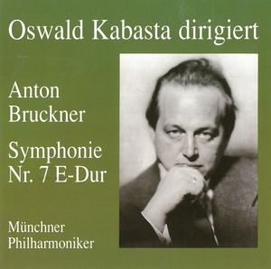 Sinfonie 7, Oswald Kabasta, Mp