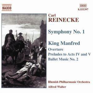 Sinfonie Nr. 1 op. 79 A-dur / Musik aus der Oper  König Manfred op. 93, Alfred Walter, Rhenish Po