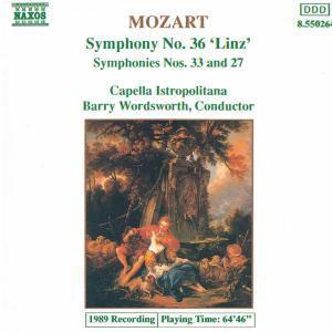 Sinfonien 27+33+36 Linz, Barry Wordsworth, Cib