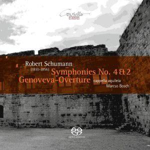 Sinfonien 4 & 2/Genoveva-Ouvertüre, Marcus Bosch, Cappella Aquileia