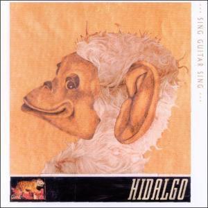 Sing Guitar Sing, Hidalgo
