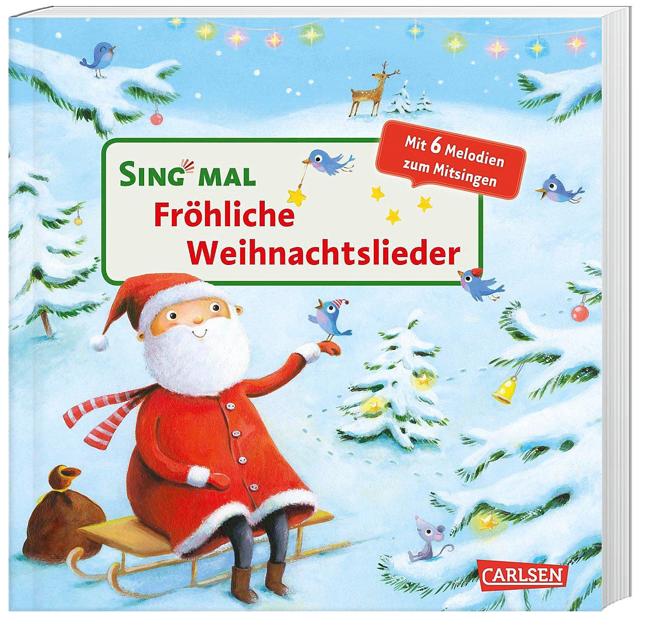 Sing mal: Fröhliche Weihnachtslieder, m. Soundeffekten Buch