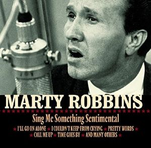 Sing Me Something Sentimental, Marty Robbins