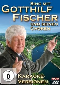 Sing Mit, Gotthilf Mit Seinen Chören-Sing Mit Fischer