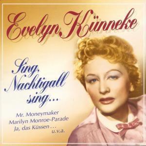 Sing,Nachtigall Sing..., Evelyn Künneke