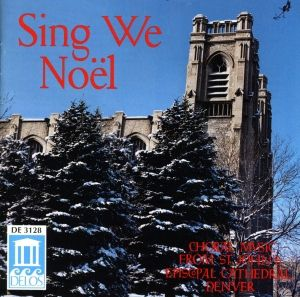 Sing We Noel/Weihnachts-Chormusik, Choir Of St.john's Cathedral