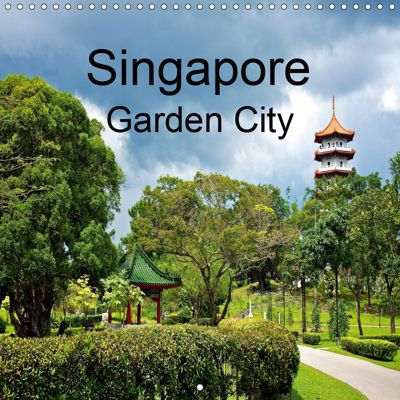 Singapore Garden City (Wall Calendar 2019 300 × 300 mm Square), Ralf Wittstock
