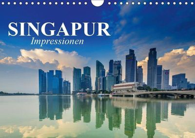 Singapur. Impressionen (Wandkalender 2019 DIN A4 quer), Elisabeth Stanzer