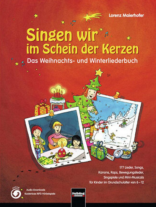 Singen wir im Schein der Kerzen: Das Weihnachts- und ...