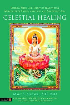 Singing Dragon: Celestial Healing, Marc Micozzi